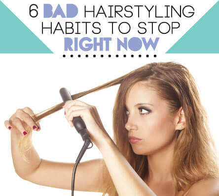 6 Bad Hairstyling Habits to Stop Right Now