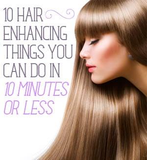 Hair Enhancing Tips