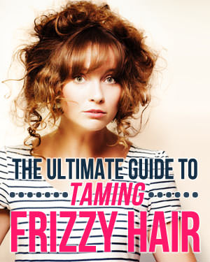 how to tame frizzy hair guide
