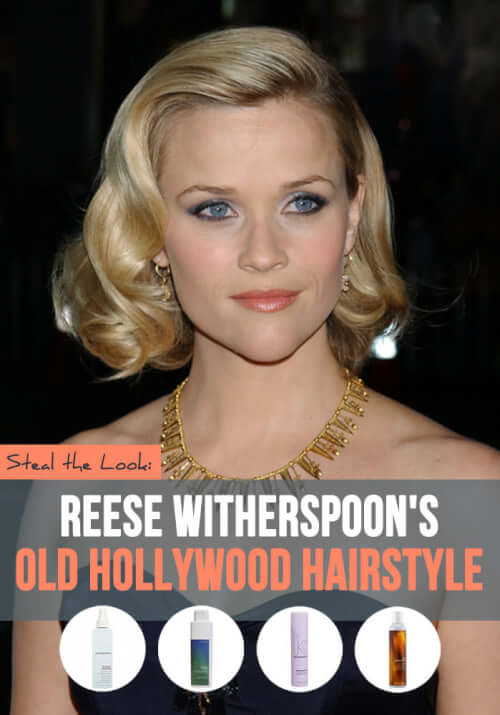 Reese Witherspoon hairstyle - Old Hollywood