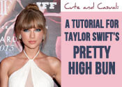 Taylor Swift High Bun Hair Tutorial