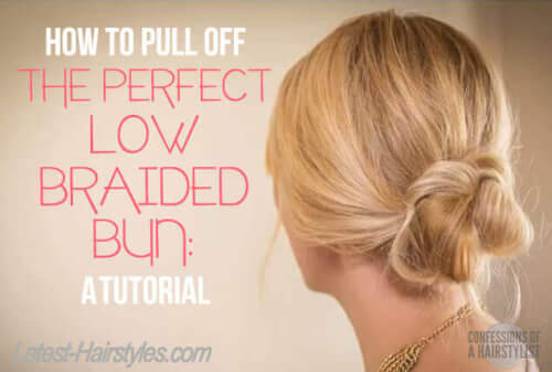 The Low Braided Bun Tutorial