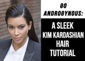 The Slicked Back Kim Kardashian Hair Tutorial
