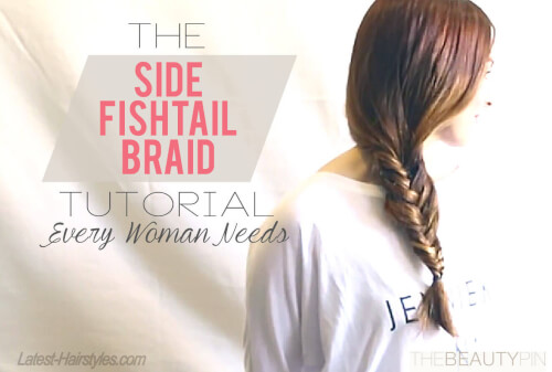 The Side Fishtail Braid Tutorial