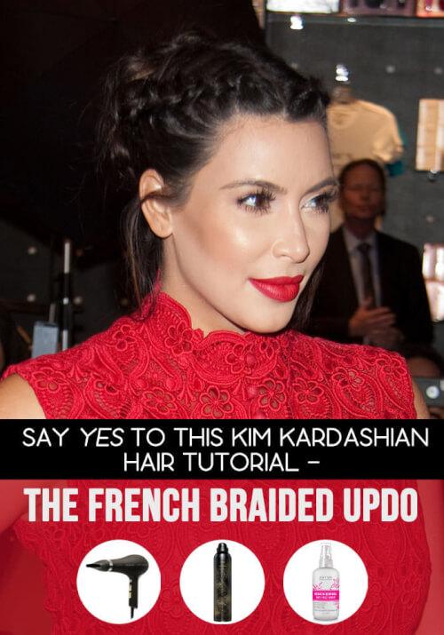 Kim Kardashian Hair Tutorial - The French Braided Updo