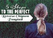 Reverse Chignon Ponytail Tutorial