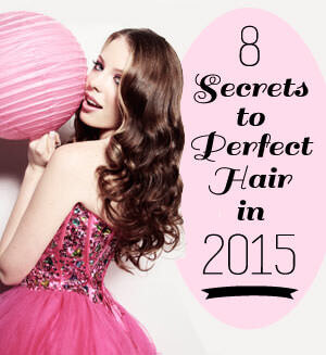 8 Secrets to Perfect Hair