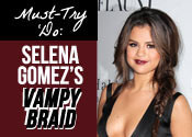 Must-Try 'Do: A Sexy Selena Gomez Braid Tutorial