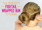 The Perfect Fishtail Wrapped Bun Tutorial