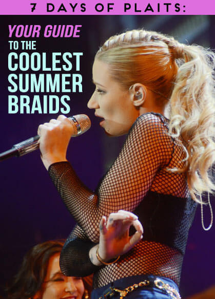 7 Days of Plaits: Your Guide to the Coolest Summer Braids