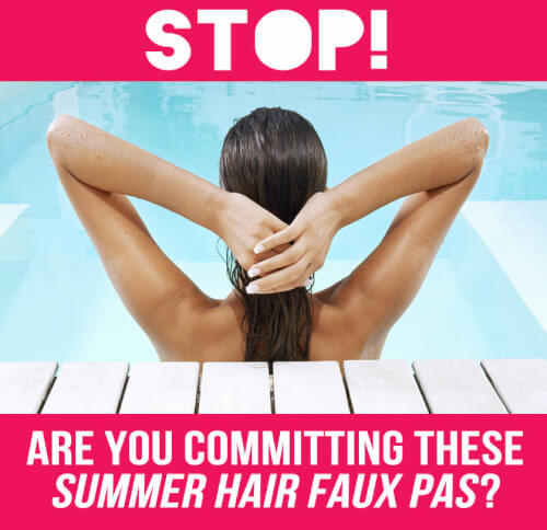 Summer Hair Faux Pas