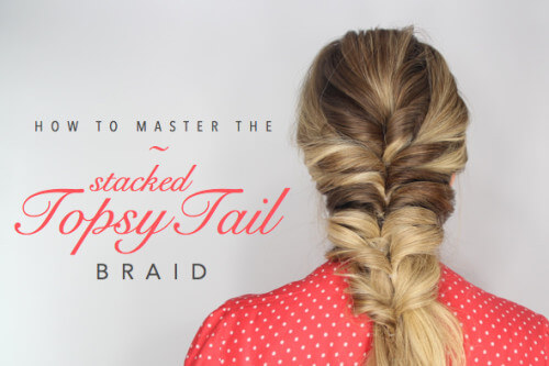 The Stacked Topsy Tail Tutorial