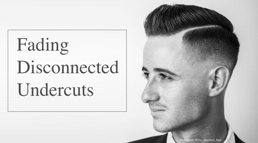 28 Trendiest Disconnected Undercut Ideas And Guide Updated 2017
